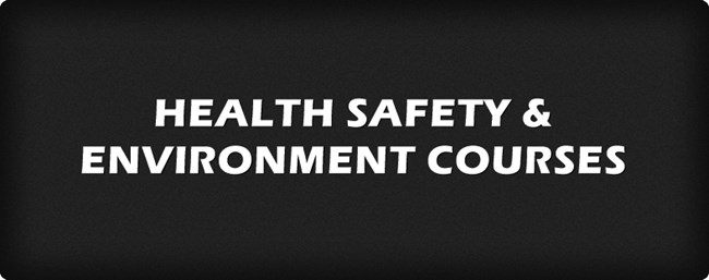 Health Safety - Environment Courses